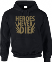 HEROES NEVER DIE HOODIE - INSPIRED BY OVERWATCH
